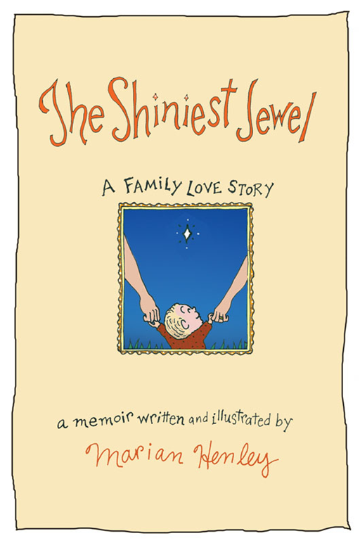 The Shiniest Jewel By: Marian Henley