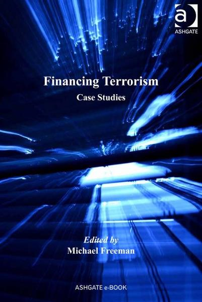 Financing Terrorism By: Freeman, Michael