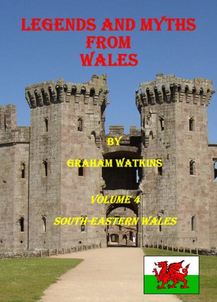Legends and Myths from South-eastern Wales