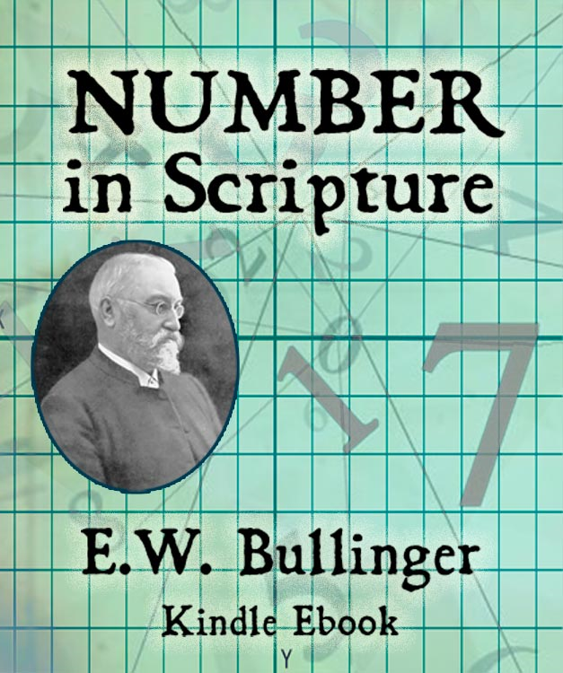 Number in Scripture By: E.W. Bullinger