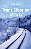 Lonely Planet Trans-Siberian Railway:
