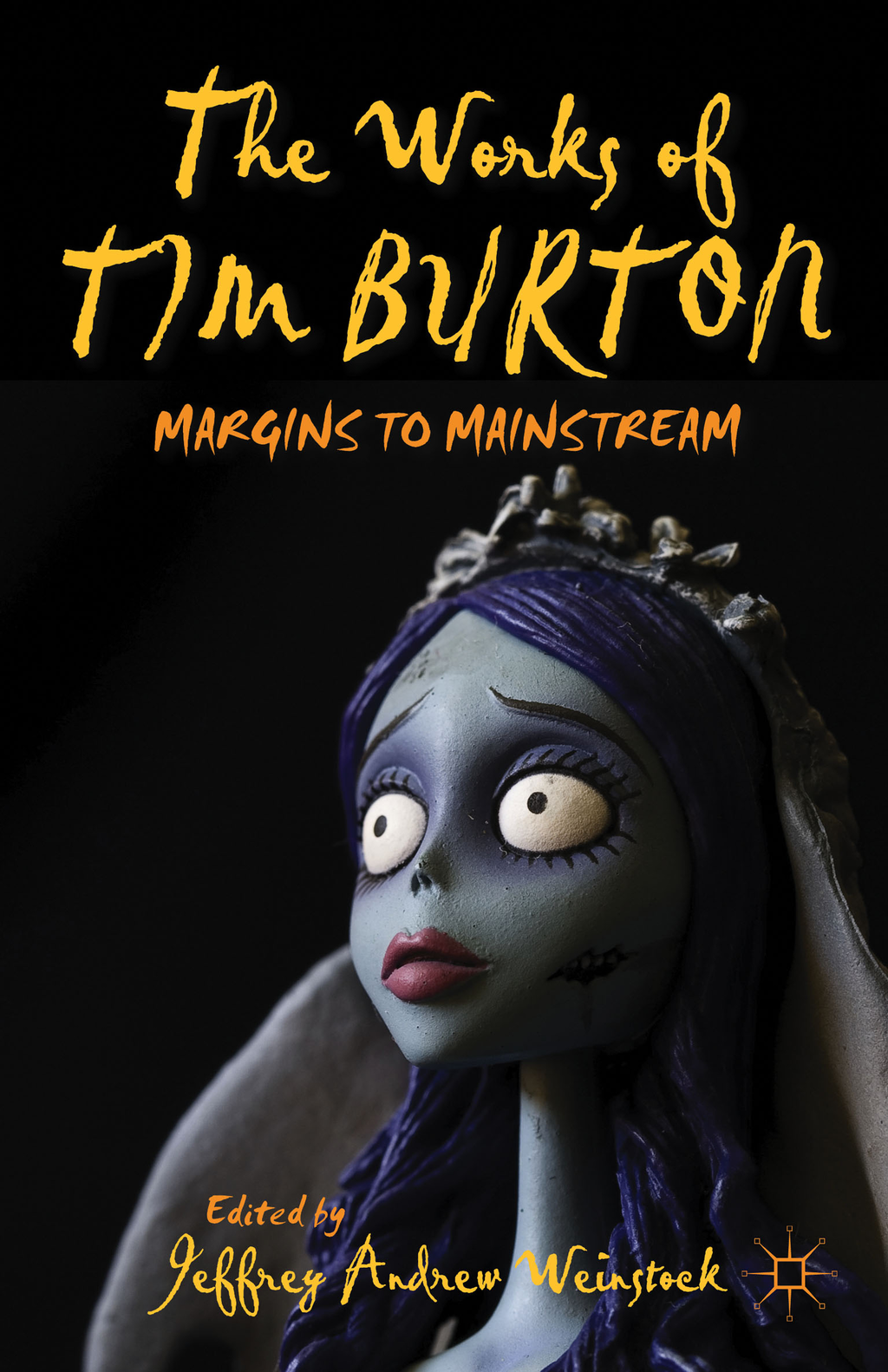 The Works of Tim Burton Margins to Mainstream
