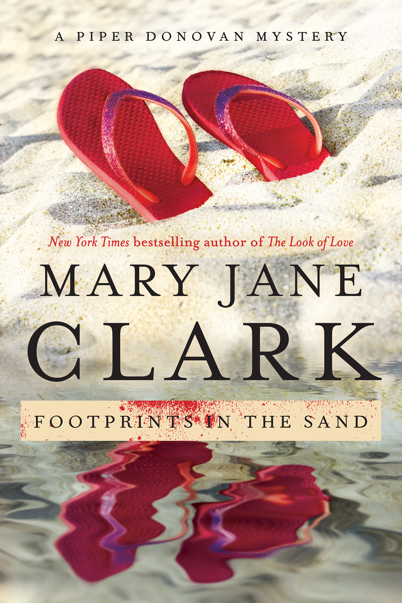 Footprints in the Sand By: Mary Jane Clark