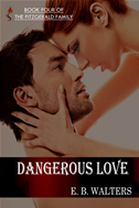 Dangerous Love (book 4 Of The Fitzgerald Family)