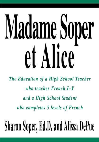 Madame Soper et Alice By: Sharon Soper