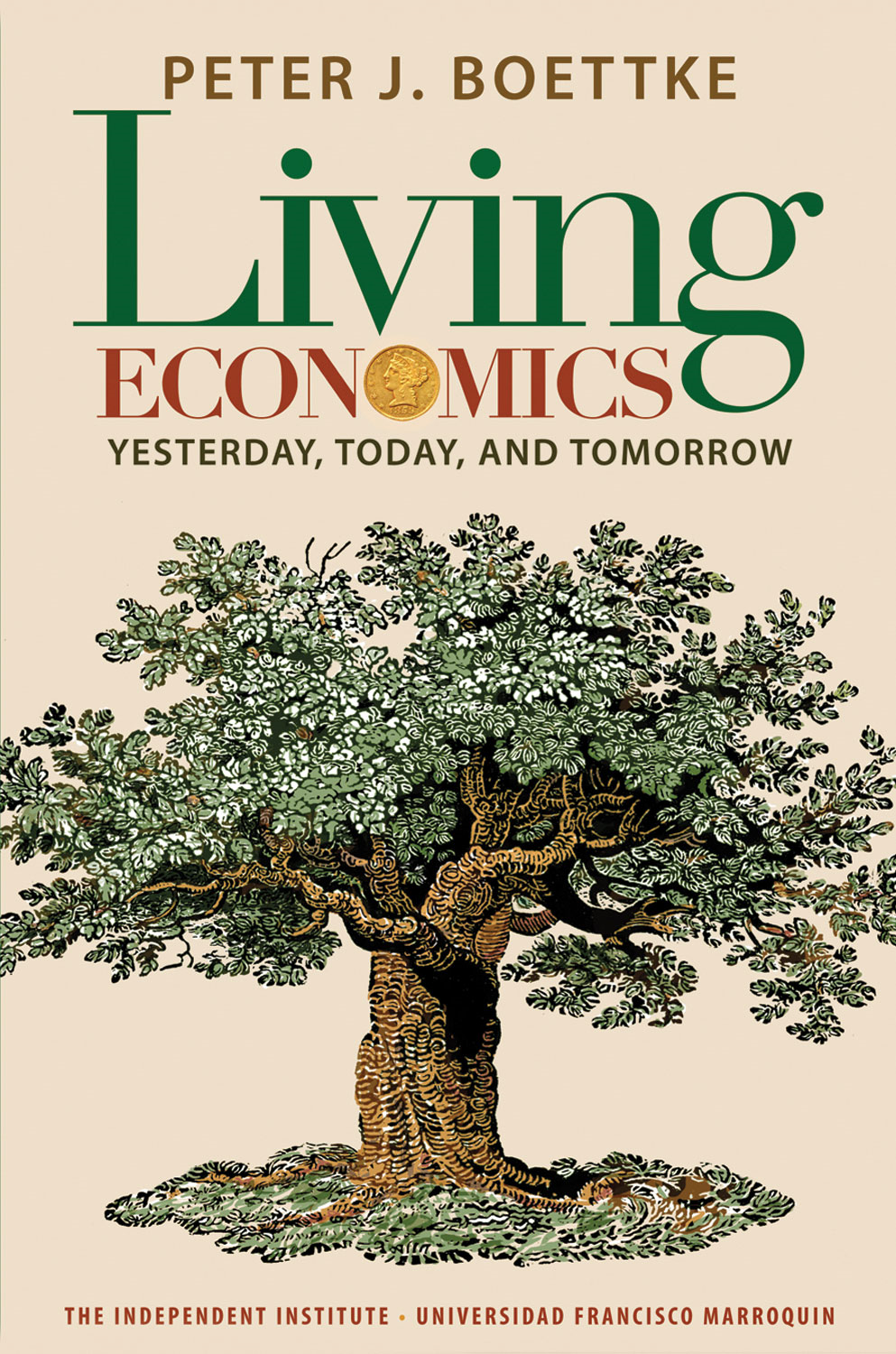 Living Economics: Yesterday, Today, and Tomorrow