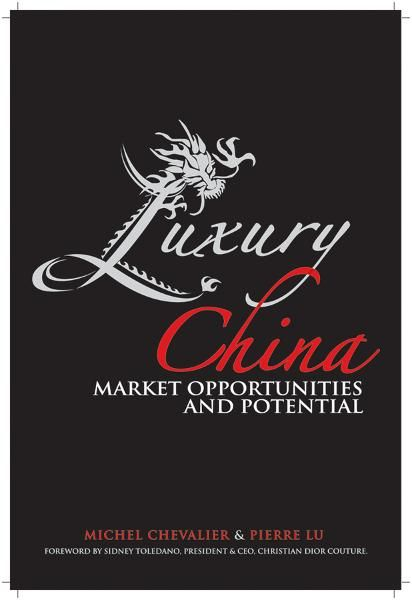 Luxury China By: Michel Chevalier,Pierre Xiao Lu