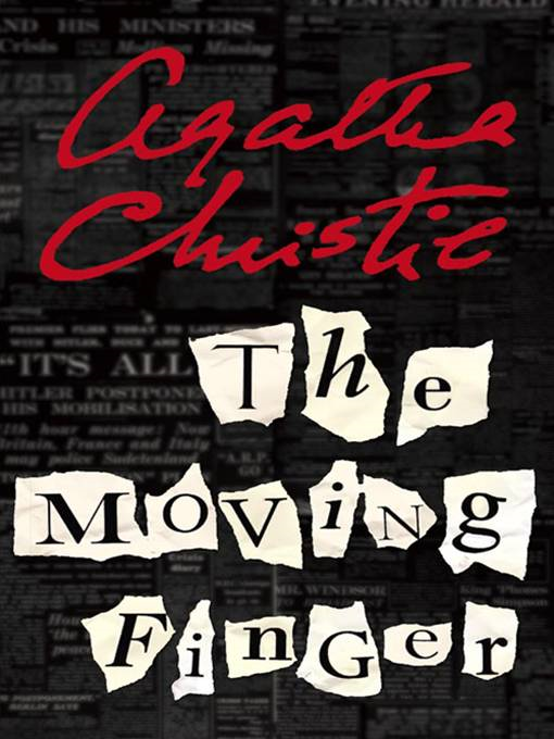 The Moving Finger By: Agatha Christie