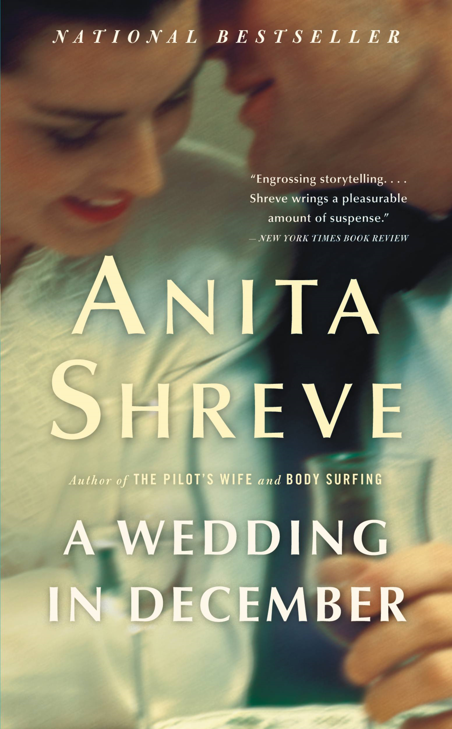 A Wedding in December By: Anita Shreve