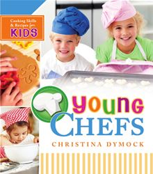 Young Chefs By: Christina Dymock