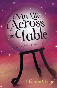 My Life Across the Table Stories from a Psychic's Life