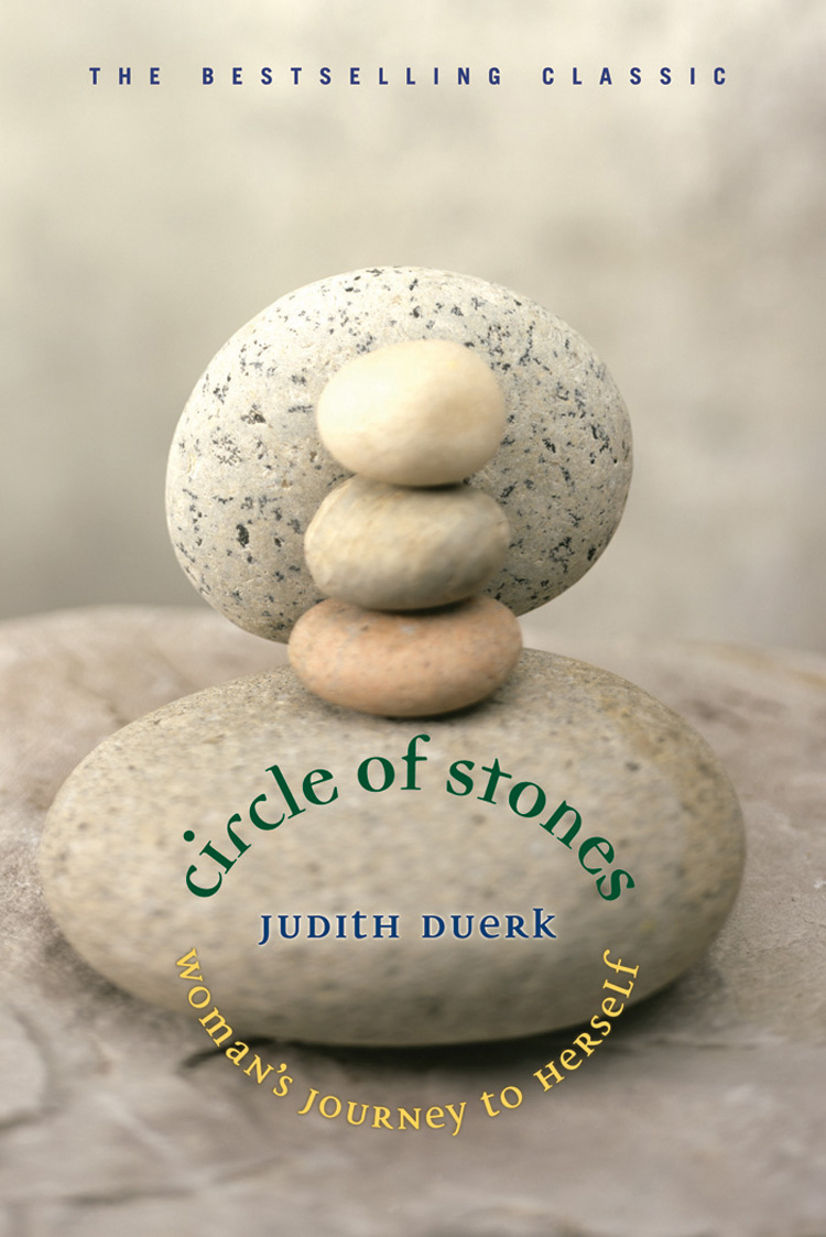 Circle of Stones By: Judith Duerk