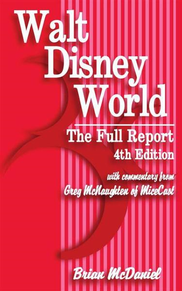 Walt Disney World By: Brian McDaniel