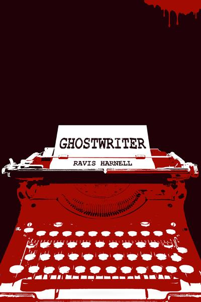 Ghostwriter By: Ravis Harnell