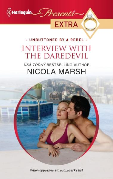 Interview with the Daredevil By: Nicola Marsh
