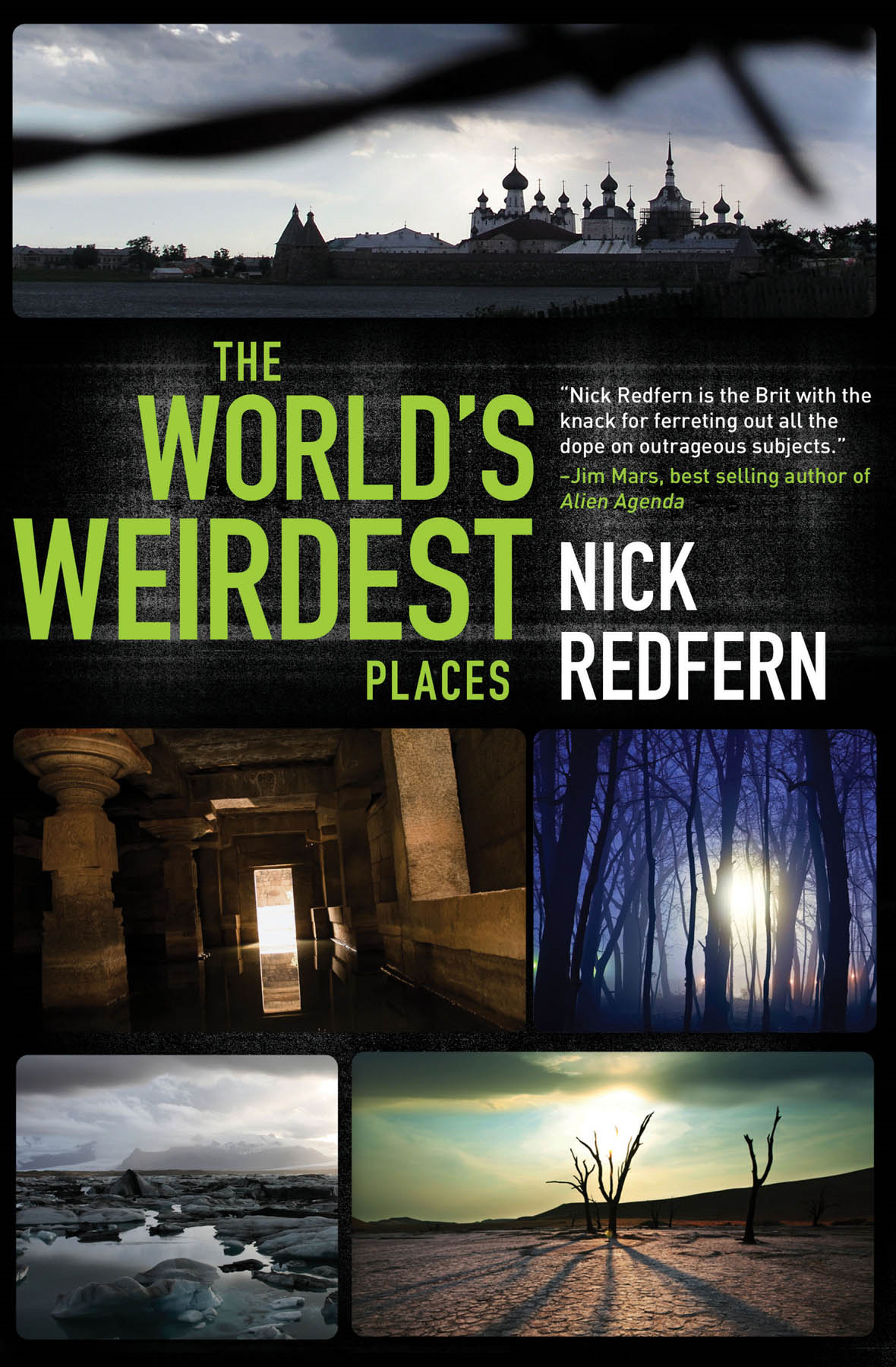 The World's Weirdest Places By: Nick Redfern