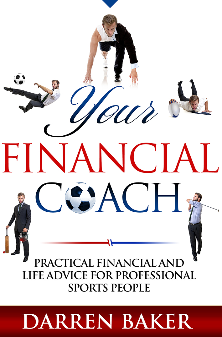 Your Financial Coach Practical financial and life advice for professional sports people