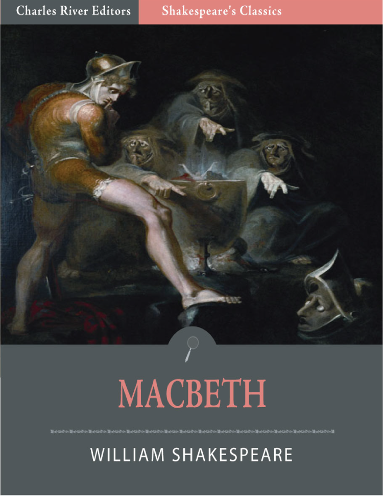 Macbeth (Illustrated Edition) By: William Shakespeare