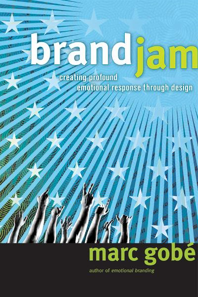 Brandjam: Humanizing Brands Through Emotional Design