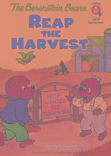 The Berenstain Bears Reap the Harvest