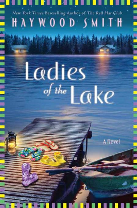 Ladies of the Lake By: Haywood Smith