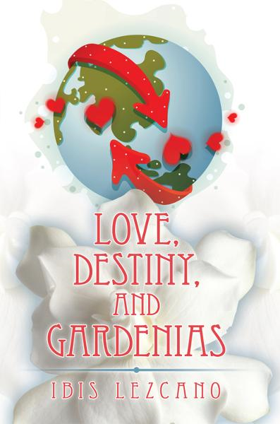 Love, Destiny, and Gardenias