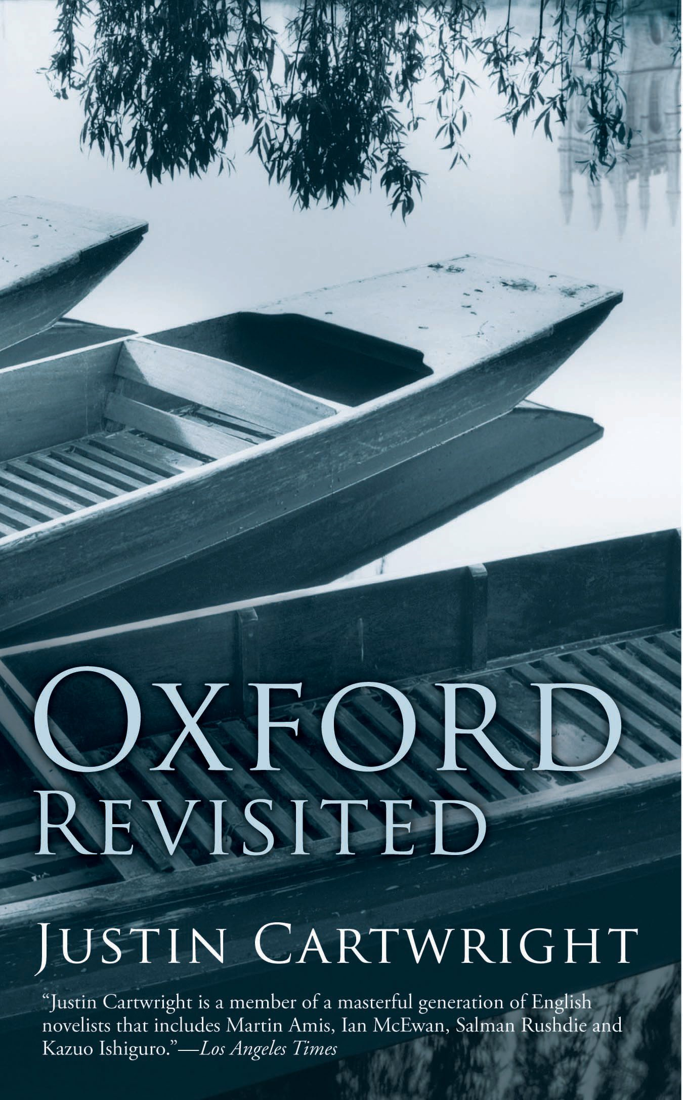 Oxford Revisited By: Justin Cartwright