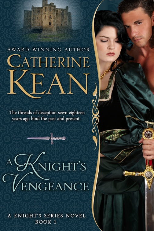 A Knight's Vengeance By: Catherine Kean