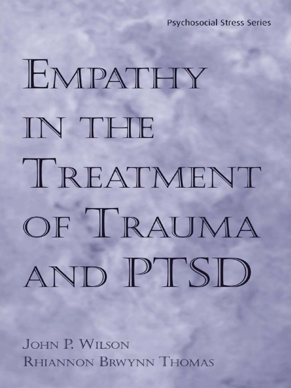 Empathy in the Treatment of Trauma and PTSD