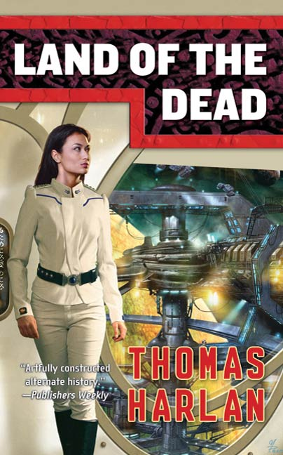 Land of the Dead By: Thomas Harlan