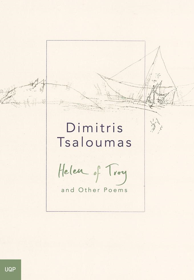 Dimitris Tsaloumas - Helen of Troy: And Other Poems