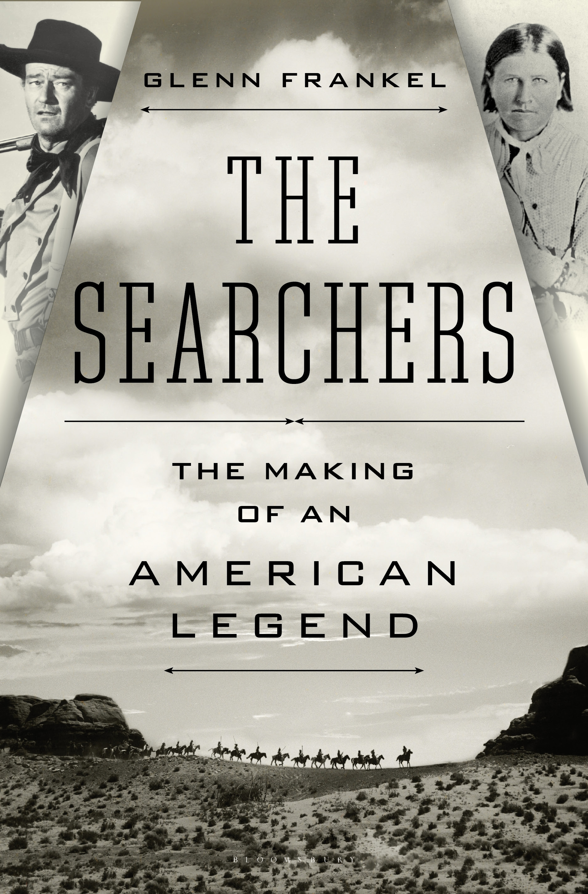 The Searchers By: Glenn Frankel