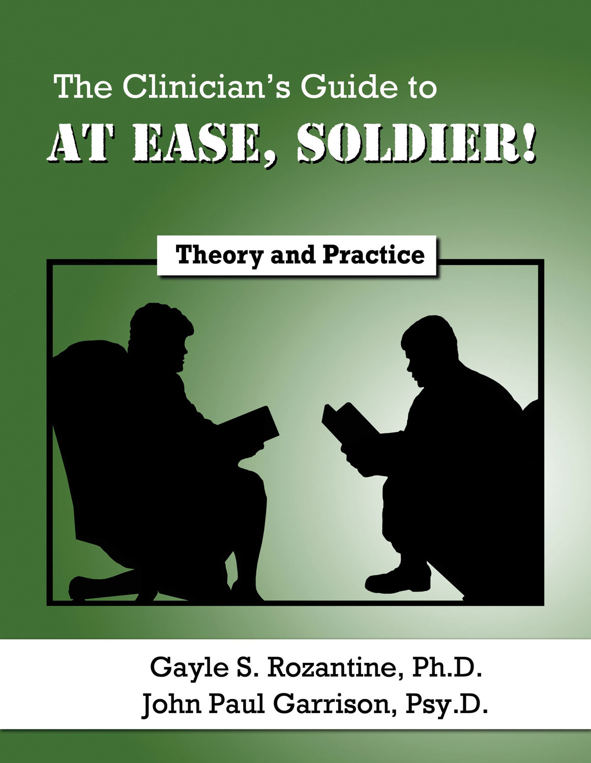The Clinician's Guide to At Ease, Soldier!