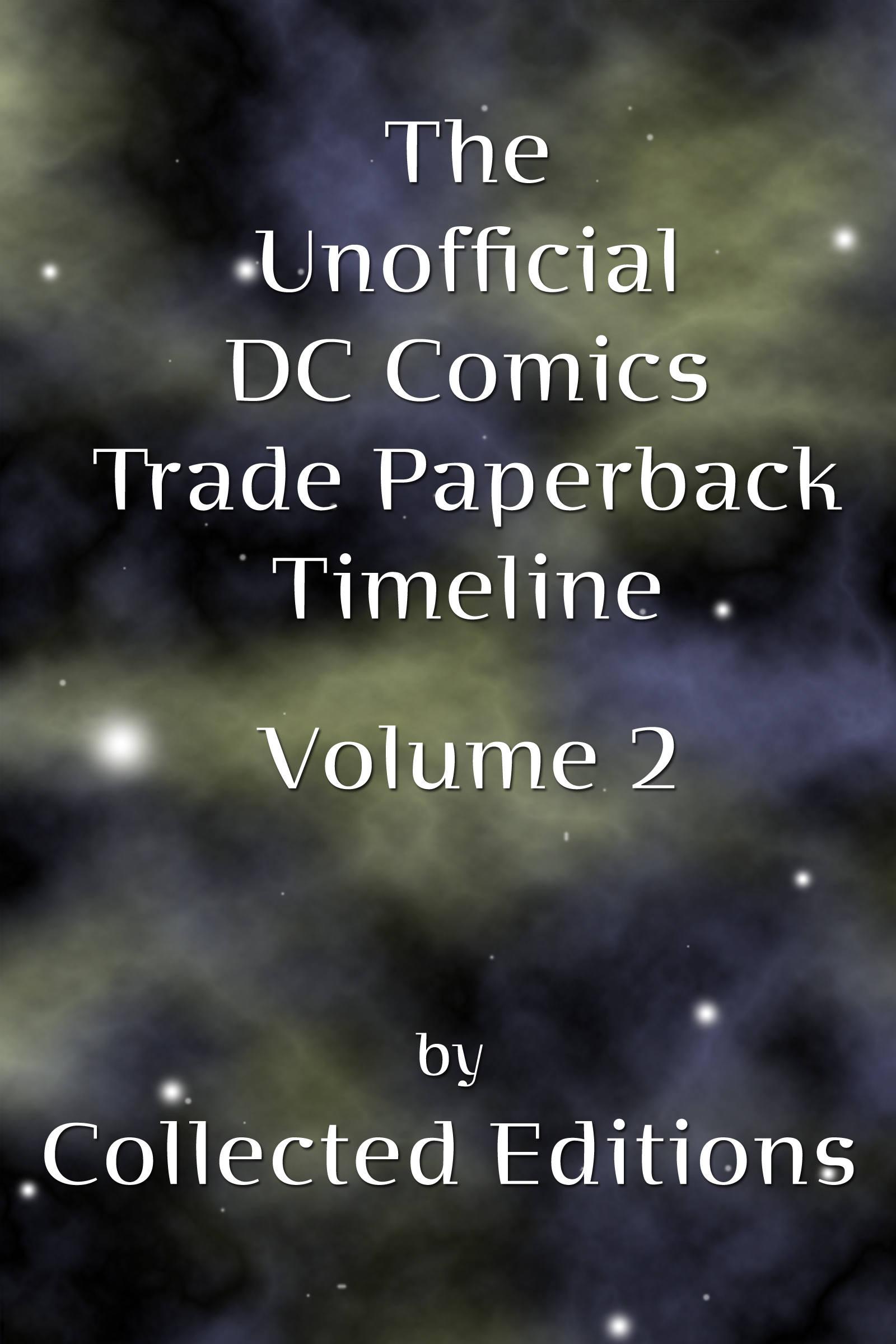 The Unofficial DC Comics Trade Paperback Timeline Vol. 2