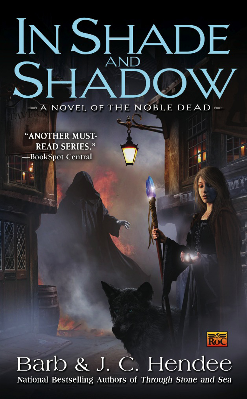 In Shade and Shadow: A Novel of the Noble Dead By: Barb Hendee,J.C. Hendee