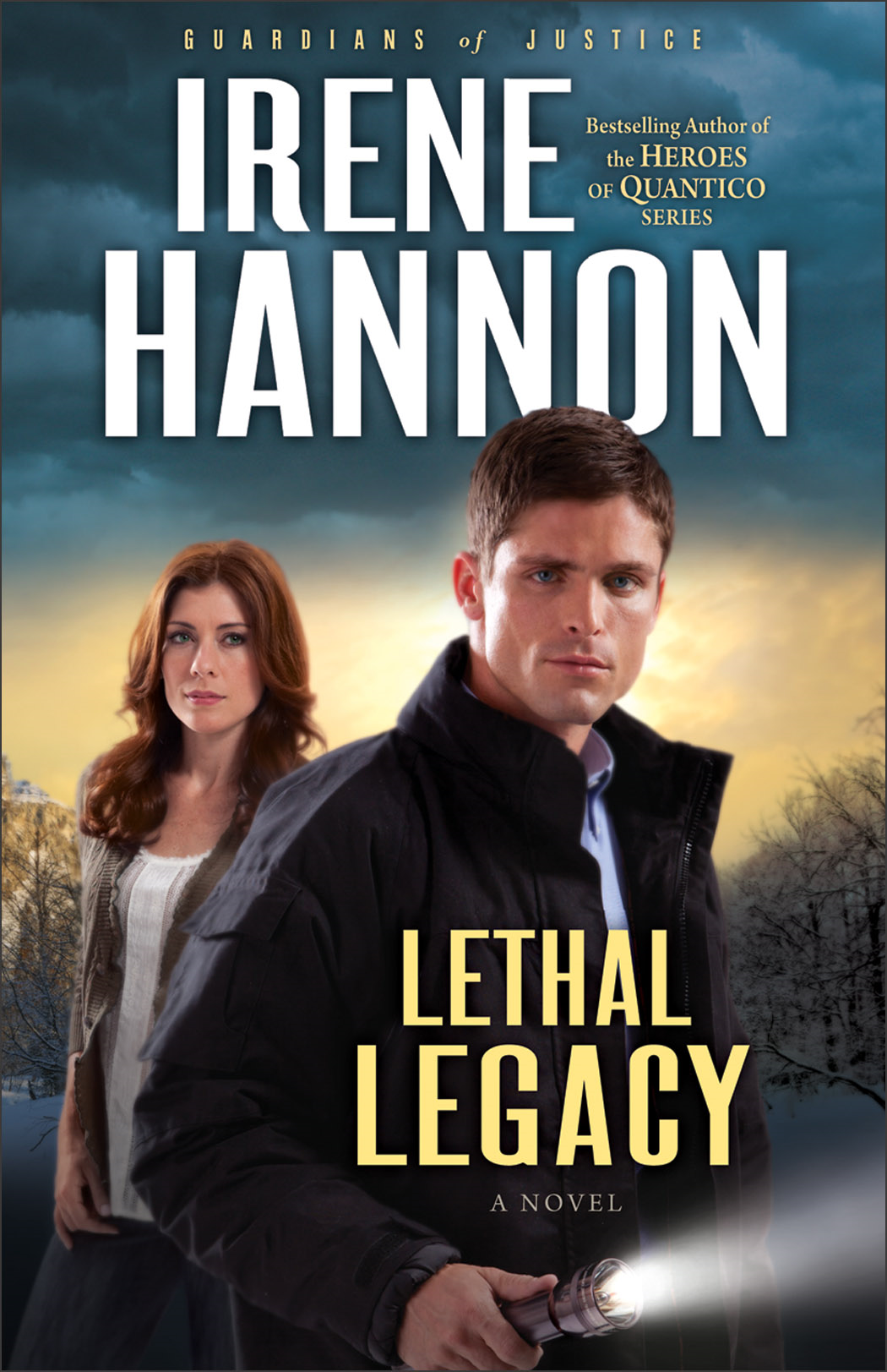 Lethal Legacy (Guardians of Justice Book #3) By: Irene Hannon