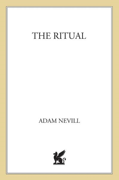 The Ritual By: Adam Nevill