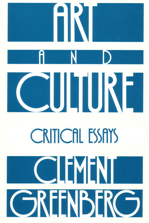 Art and Culture By: Clement Greenberg