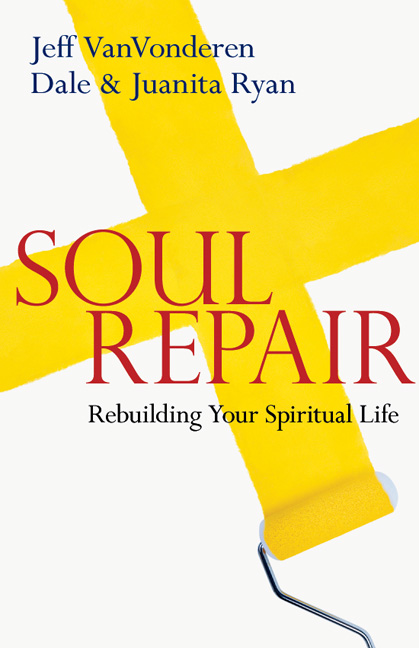 Soul Repair: Rebuilding Your Spiritual Life