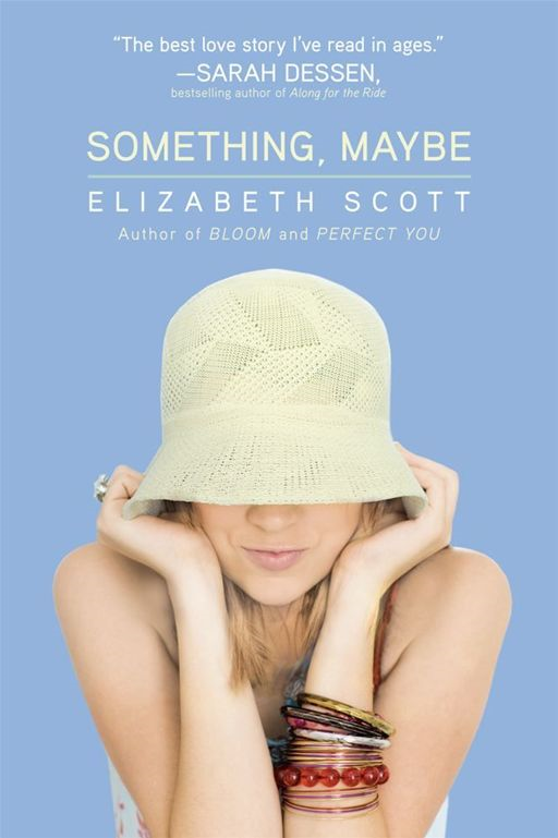 Something, Maybe By: Elizabeth Scott,Lisa Fyfe