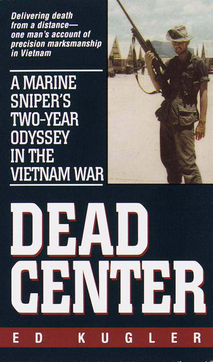 Dead Center By: Ed Kugler
