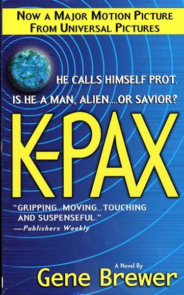 K-Pax By: Gene Brewer