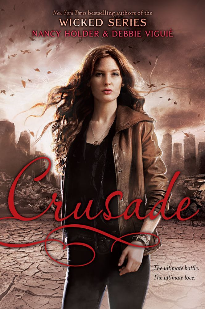 Crusade By: Debbie Viguié,Nancy Holder