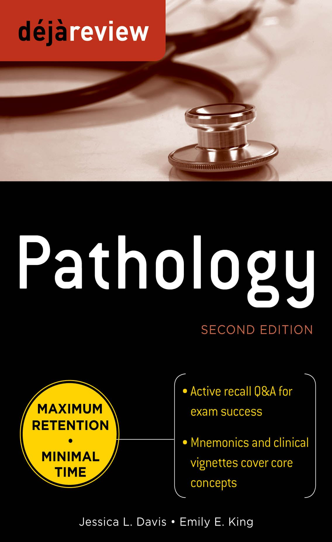 Deja Review Pathology, Second Edition By:  Emily King,Jessica Davis