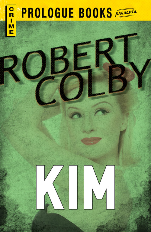 Kim By: Robert Colby