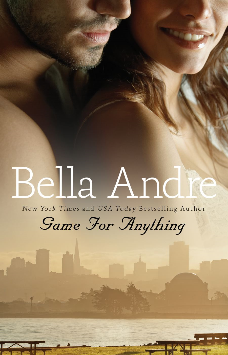 Game for Anything By: Bella Andre