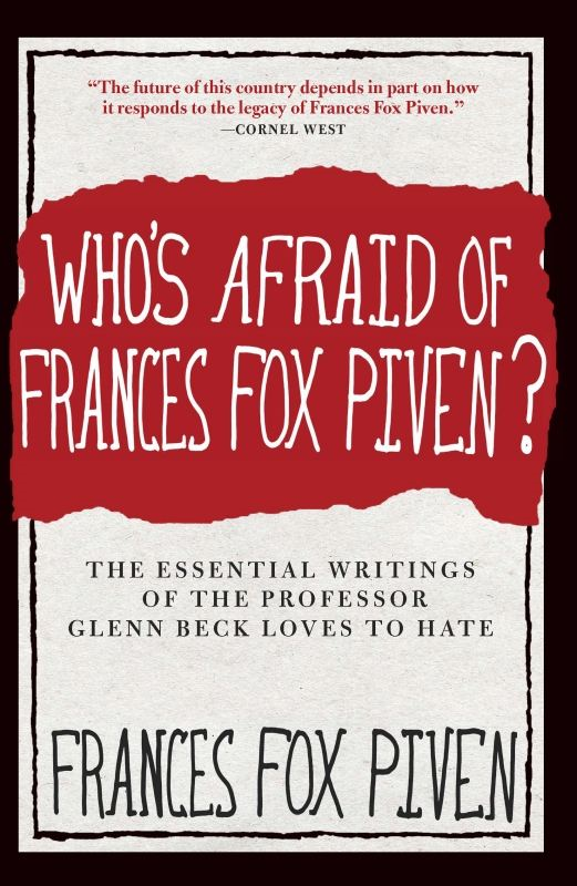 Who's Afraid of Frances Fox Piven?