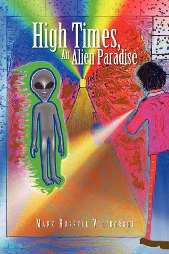 High Times, An Alien Paradise