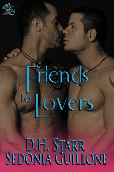 Sedonia Guillone  D.H. Starr - Friends To Lovers