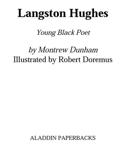 Langston Hughes By: Montrew Dunham